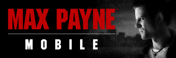 Max Payne Mobile For Android Hits Google Play Store Dottech