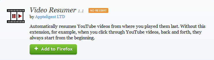 Firefox Chrome Resume unfinished YouTube videos from where you