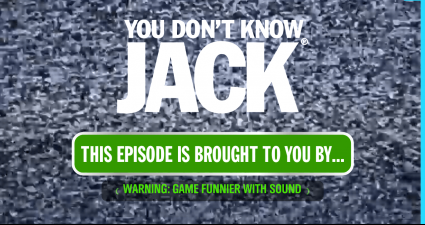 You Don't Know Jack game start